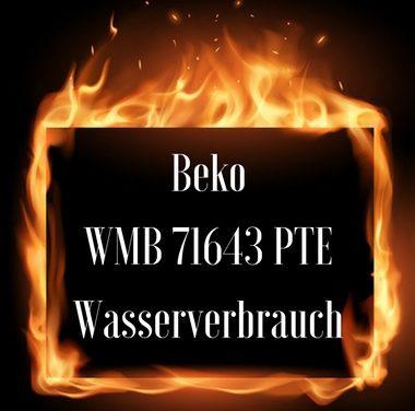 Beko WMB 71643 PTE Wasserverbrauch