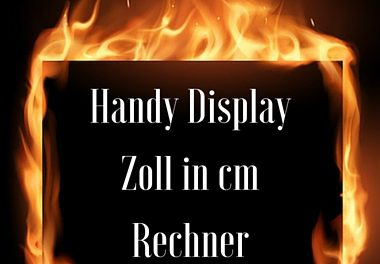 Handy Display Zoll in cm Rechner