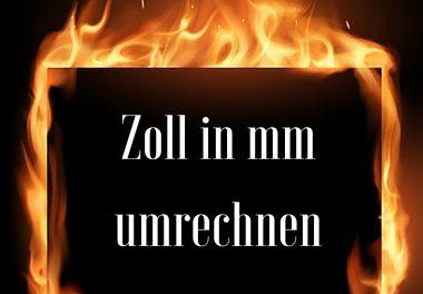 Zoll (inch) in mm umrechnen